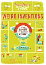 Uncle John's Bathroom Reader Weird Inventions - Bathroom Readers' Institute