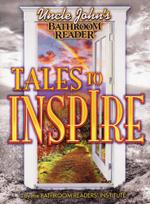 Uncle John's Bathroom Reader Tales to Inspire - Bathroom Readers' Institute