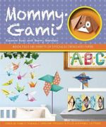 Mommy-Gami - Sherry Gerstein