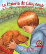 La Historia de Campeona : A Los Perros Tambi N Les Da C Ncer! - Sherry North