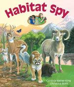 Habitat Spy - Cynthia Kieber-King