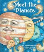 Meet the Planets - John McGranaghan