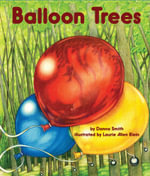 Balloon Trees - Dana Smith