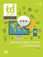 Improving Formal Learning with Social Media : TD at Work (Formerly Infoline) - Dan Steer
