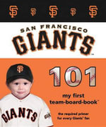 San Francisco Giants 101 - Brad Epstein