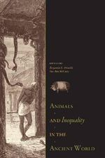 Animals & Inequality in the Ancient World