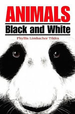 Animals Black and White - Phyllis Limbacher Tildes