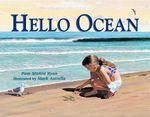 Hello Ocean - Pam Muñoz|Astrella, Mark Ryan
