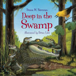 Deep in the Swamp - Donna M. Bateman