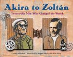 Akira to Zoltan - Cynthia Chin-Lee