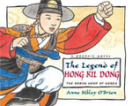 The Legend of Hong Kil Dong - Anne Sibley O'Brien