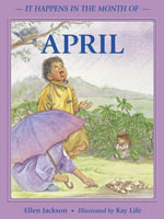 It Happens in the Month of April - Ellen B. Jackson