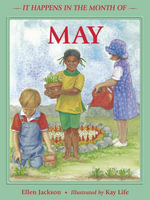 It Happens in the Month of May - Ellen B. Jackson
