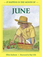 It Happens in the Month of June - Ellen B. Jackson