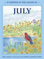 It Happens in the Month of July - Ellen B. Jackson
