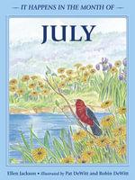 It Happens in the Month of July - Ellen B. Jackson