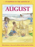 It Happens in the Month of August - Ellen B. Jackson