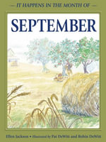 It Happens in the Month of September - Ellen B. Jackson