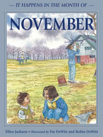 It Happens in the Month of November - Ellen B. Jackson