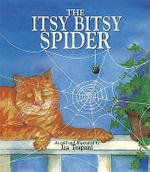 The Itsy Bitsy Spider - Iza Trapani
