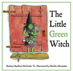 The Little Green Witch - Barbara Barbieri McGrath