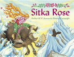 Sitka Rose - Shelley Gill