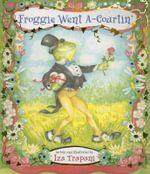 Froggie Went A-Courtin' - Iza Trapani