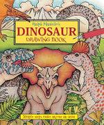 Ralph Masiello's Dinosaur Drawing Book - Ralph Masiello