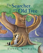 The Searcher and Old Tree - David McPhail