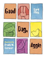 Good Dog, Aggie - Lori Ries