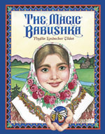 The Magic Babushka - Phyllis Limbacher Tildes