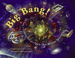 Big Bang! - Carolyn Cinami DeCristofano