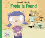 Freda Is Found - Stuart J. Murphy