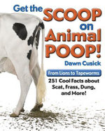 Get the Scoop on Animal Poop - Dawn Cusick