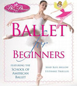 Prima Princessa Ballet for Beginners - Mary Kate Mellow