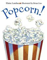 Popcorn! - Elaine Landau