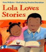 Lola Loves Stories - Anna McQuinn