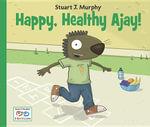 Happy, Healthy Ajay! - Stuart J. Murphy