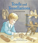 Toads and Tessellations : A Math Adventure - Sharon Morrisette