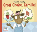 Great Choice, Camille! - Stuart J. Murphy