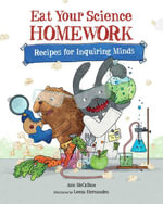 Eat Your Science Homework - Ann McCallum