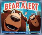 Breaking News : Bear Alert - David Biedrzycki