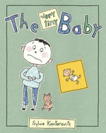 The Very Tiny Baby - Sylvie Kantorovitz