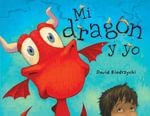 Mi dragon y yo - David Biedrzycki