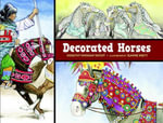 Decorated Horses - Dorothy Hinshaw Patent