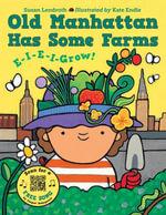 Old Manhattan Has Some Farms - Susan Lendroth