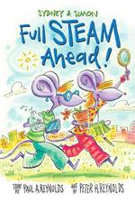 Sydney & Simon : Full Steam Ahead! - Paul Reynolds