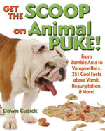 Get the Scoop on Animal Puke! - Dawn Cusick
