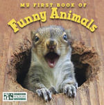 My First Book of Funny Animals(national Wildlife Federation) - National Wildlife Federation
