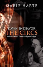 Dawn Endeavor : The Circs - Marie Harte